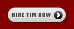 Get in touch and hire Tim now
